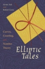 Image for Elliptic Tales : Curves, Counting, and Number Theory