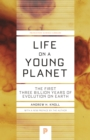 Image for Life on a young planet  : the first three billion years of evolution on Earth