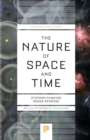 Image for The nature of space and time