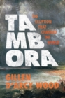 Image for Tambora  : the eruption that changed the world
