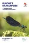 Image for Europe's Dragonflies : A field guide to the damselflies and dragonflies