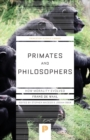 Image for Primates and philosophers  : how morality evolved