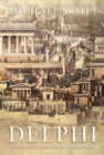 Image for Delphi  : a history of the center of the ancient world