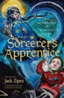 Image for The Sorcerer's Apprentice : An Anthology of Magical Tales