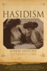 Image for Hasidism  : a new history