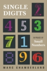 Image for Single Digits : In Praise of Small Numbers