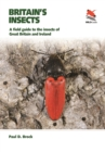 Image for Britain's insects  : a field guide to the insects of Great Britain and Ireland