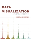 Image for Data visualization  : a practical introduction