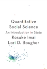 Image for Quantitative Social Science : An Introduction in Stata