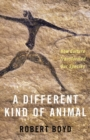 Image for A Different Kind of Animal : How Culture Transformed Our Species