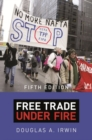 Image for Free Trade under Fire : Fifth Edition