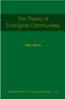Image for The Theory of Ecological Communities (MPB-57)