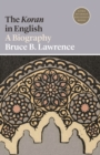 Image for The Koran in English : A Biography