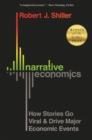 Image for Narrative economics  : how stories go viral & drive major economic events