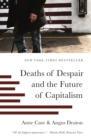 Image for Deaths of despair and the future of capitalism