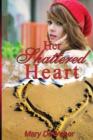 Image for Her Shattered Heart