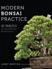 Image for Modern Bonsai Practice : 501 Principles of Good Bonsai Horticulture