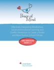 Image for Peace of Mind : Core Curriculum for Grades 3-5: Effectively Integrating Mindfulness, Social and Emotional Learning and Conflict Resolution for a more Positive and Inclusive School Climate