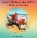 Image for Seashell Meditations for Children : The Ten Book Collection
