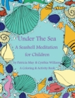 Image for A Seashell Meditation for Children Coloring/Activity Book : Under the Sea