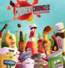 Image for The Condiment Chronicles ... Please Pass the Ketchup
