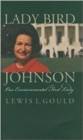 Image for Lady Bird Johnson and the Environment