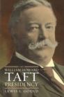 Image for The William Howard Taft Presidency