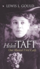 Image for Helen Taft  : our musical first lady