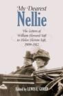 Image for My Dearest Nellie : The Letters of William Howard Taft to Helen Herron Taft, 1909-1912