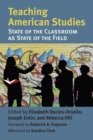 Image for Teaching American studies  : state of the classroom as state of the field