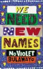 Image for We need new names
