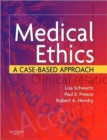 Image for Medical ethics  : a case-based approach
