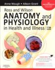 Image for Ross and Wilson anatomy and physiology in health and illness : With Access to Ross & Wilson Website for Electronic Ancillaries