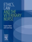Image for Ethics, law and the veterinary nurse