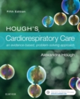 Image for Hough's cardiorespiratory care  : an evidence-based, problem-solving approach