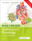 Image for Ross & Wilson anatomy and physiology in health and illness