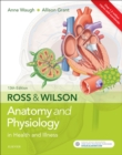 Image for Ross and Wilson anatomy & physiology in health and illness.