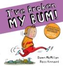 Image for I've broken my bum!