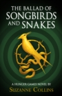 Image for The Ballad of Songbirds and Snakes (A Hunger Games Novel)