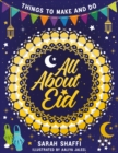 Image for All About Eid: Things to Make and Do
