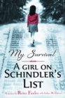 Image for My survival  : a girl on Schindler's list