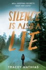 Image for Silence is also a lie