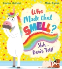 Image for Who made that smell? Shhh...don't tell!