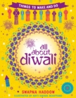 Image for All about Diwali  : things to make and do