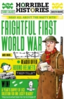 Image for Frightful First World War  : read all about the nasty bits!
