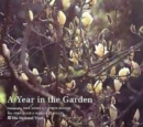 Image for A year in the garden  : a photographic tour