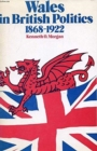 Image for Wales in British Politics, 1868-1922