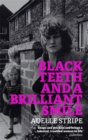 Image for Black teeth and a brilliant smile
