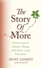 Image for The story of more