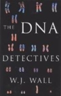Image for The DNA detectives